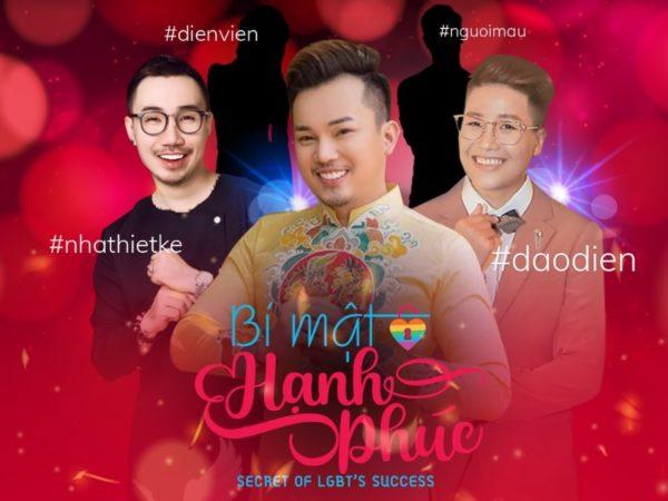 Bí mật hạnh phúc: Ra mắt talkshow đầu tiên về lập nghiệp dành cho cộng đồng LGBT
