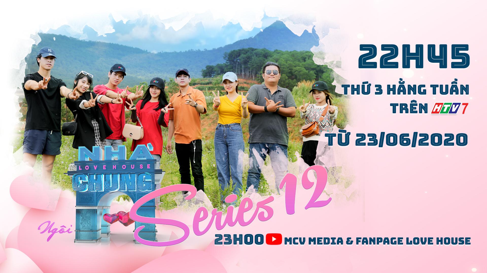 Love House - Ngôi Nhà Chung - Series 12