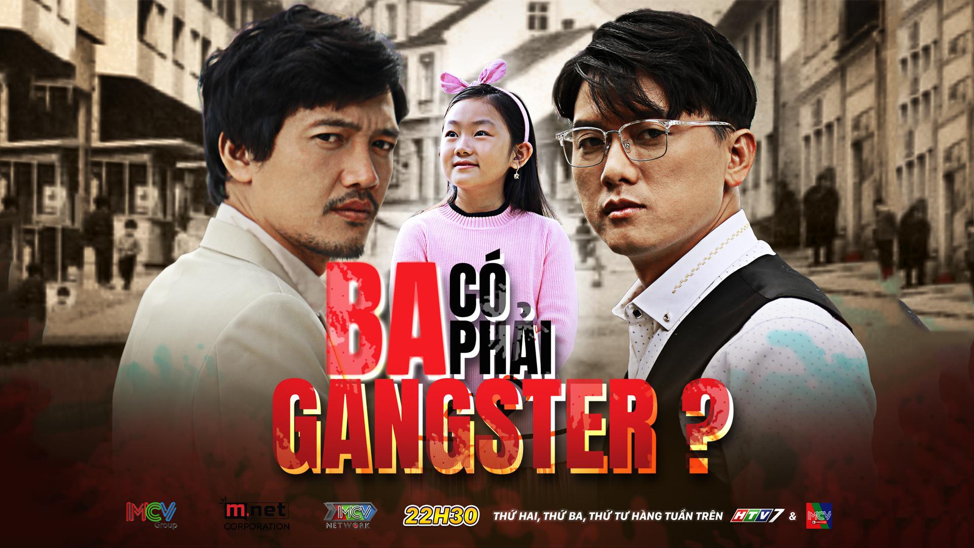 Ba Có Phải Gangster? - Sitcom 2020